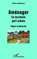 Couverture du livre Aménager en territoire péri-urbain
